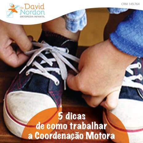 5 dicas de como trabalhar a Coordenação Motora-David-Nordon-Ortopedista-Infantil