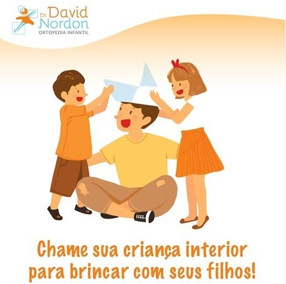 Chame sua criança interior para brincar com seus filhos-David-Nordon-Ortopedista-Infantil