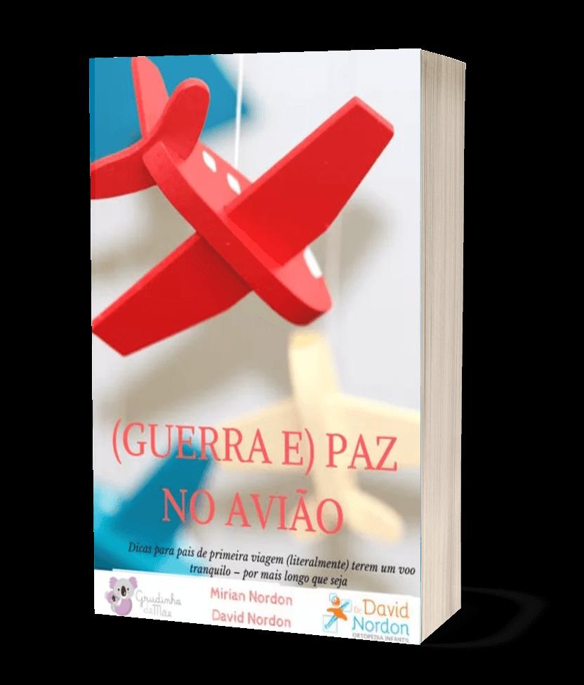 E-book (Guerra e) Paz no Avião-Dr-David-Nordon-Ortopedista-Infantil